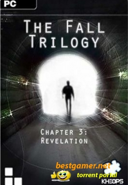 The Fall Trilogy: Chapter 3 - Revelation (2011)