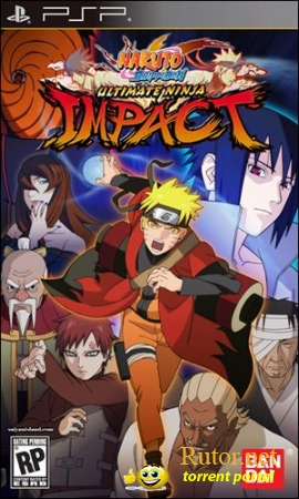 [PSP] Naruto Shippuden: Ultimate Ninja Impact [2011, Fighting / Action]