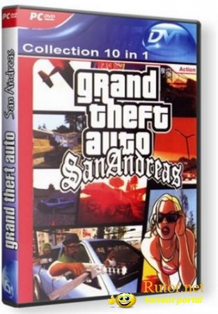 GTA San Andreas - Collection 10 in 1 (2010) PC | Repack