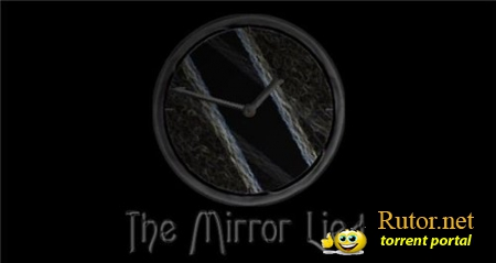 Скачать the mirror lied торрент