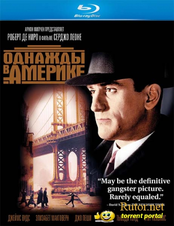 Однажды в Америке / Once Upon a Time in America (1984) BDRip 1080p | P, P2, A