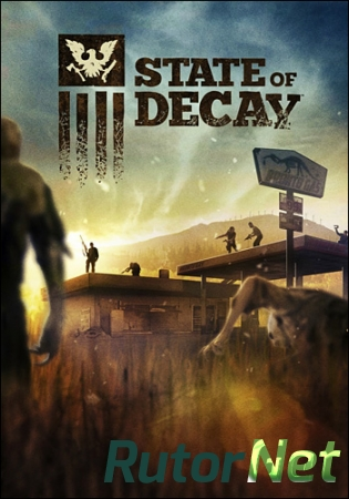 State of Decay (2013) PC | RePack от R.G. Catalyst