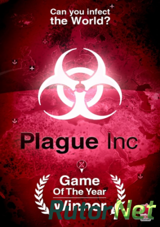 Plague Inc: Evolved [ENG] (2014) | PC RePack �� R.G. Games