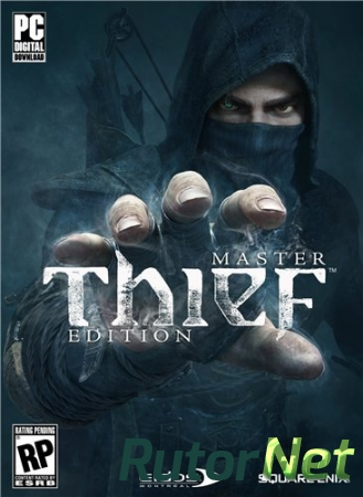 Thief: Master Thief Edition [Update 1] (2014) PC | RePack �� Rick Deckard