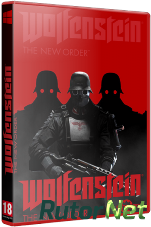 Wolfenstein: The New Order (2014) PC | RePack от Fenixx