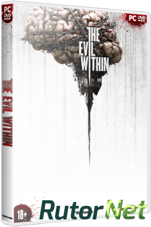 The Evil Within (2014) PC | RePack от SEYTER