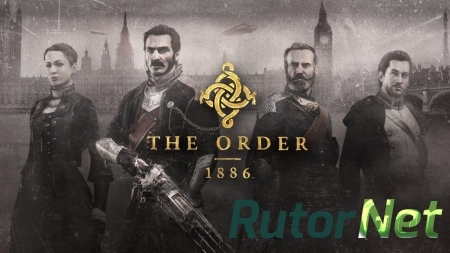 The Order: 1886 трейлер