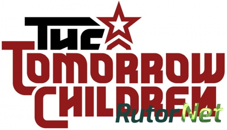 The Tomorrow Children для PS4 трейлер
