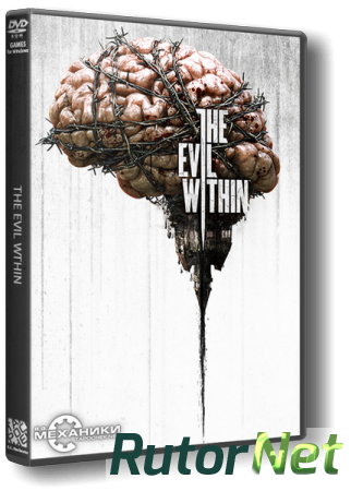 The Evil Within [Update 2] (2014) PC | RePack от R.G. Механики