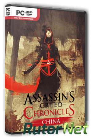 Assassin's Creed Chronicles: Китай / Assassin's Creed Chronicles: China (2015) PC | RePack от R.G. Steamgames