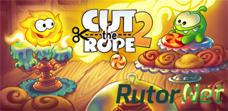 Cut the Rope 2 [v1.6.3 + Mod Money] (2014) Android