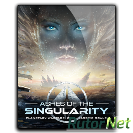 Ashes of the Singularity [GoG] [2016|Eng|Multi2]