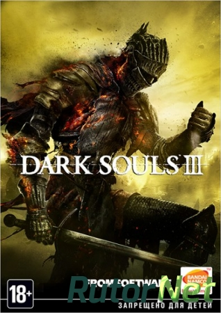 Dark Souls 3 [v 1.08 + DLC] (2016) PC | Патч