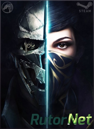 Dishonored 2  (Multi9/RUS) [L|Steam-Rip] R.G. GameWorks