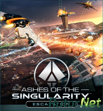 Ashes of the Singularity: Escalation (2016) [ENG] [L]