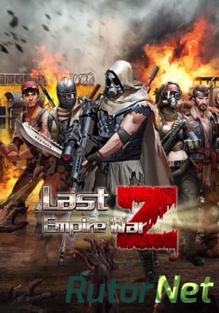 Last Empire War Z (101XP) (RUS) [L]