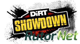 DiRT Showdown [Steam-Rip] [2012|Rus|Eng|Multi5]