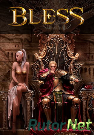 Bless [2.0.3.1] (2016) PC | Online-only