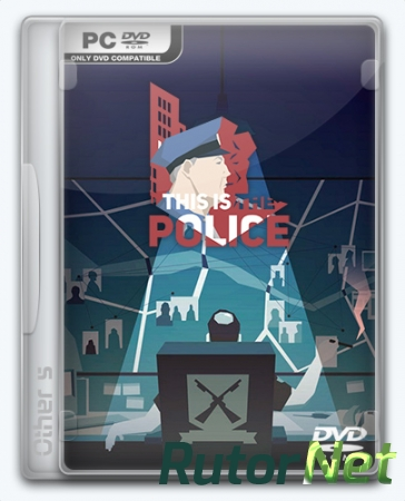 This Is the Police [v 1.0.50] (2016) PC | RePack от Other's