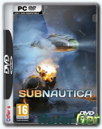 Subnautica (Unknown Worlds Entertainment) (ENG+RUS) [Repack]