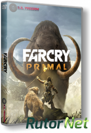 Far Cry Primal: Apex Edition (2016) PC | RePack от R.G. Freedom