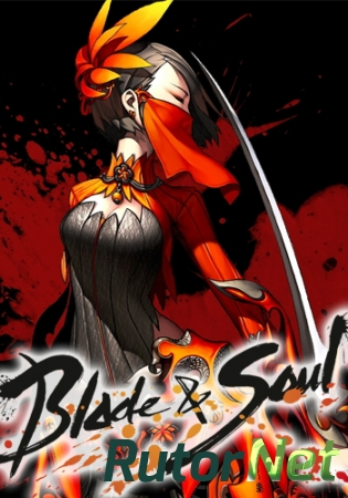 Blade and Soul [2323370.02] (2009) PC | Online-only