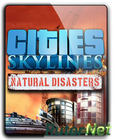 Cities: Skylines - Deluxe Edition [v 1.7.0-f5 + DLC's] (2015) PC | RePack от qoob