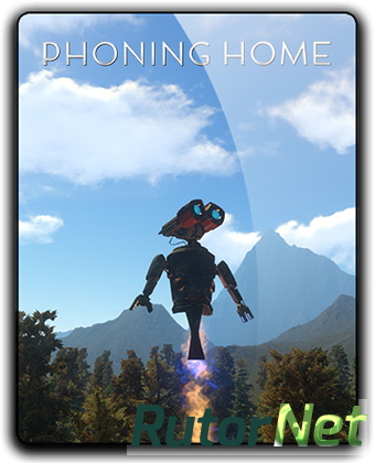 Phoning Home [Update 7] (2017) PC | Лицензия