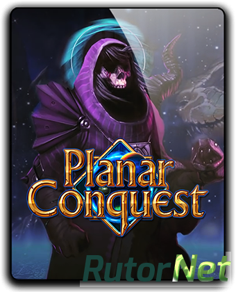 Planar Conquest [v 1.3.2] (2016) PC | RePack от qoob