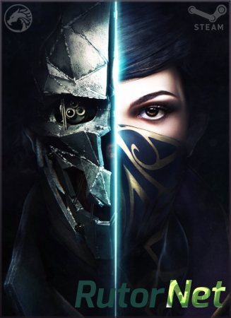 Dishonored 2 (2016) PC | Repack от FitGirl