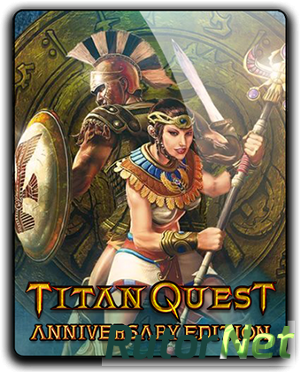 Titan Quest: Anniversary Edition [v 1.44] (2016) PC | Лицензия