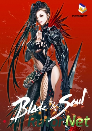 Blade and Soul [2420414.06] (2016) PC | Online-only