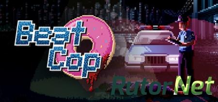 Скачать игру через торрент beat cop