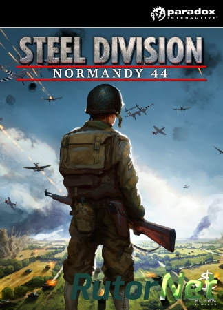 Steel Division: Normandy 44 - Deluxe Edition [v 390082002] (2017) PC | RePack от VickNet