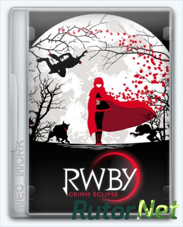 RWBY: Grimm Eclipse (Rooster Teeth Games) (ENG) [Repack] от Dok2