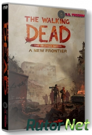 The Walking Dead: A New Frontier - Episode 1-4 (2016) PC | RePack от R.G. Catalyst