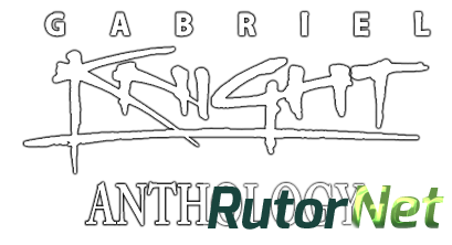 Gabriel Knight Anthology (RUS|ENG|MULTI) [RePack] от R.G. Механики