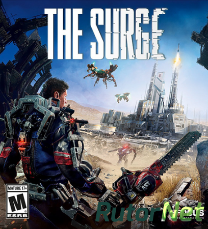 The Surge (2017) PC | RePack от SpaceX
