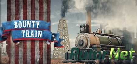 Bounty Train (2017) PC | Лицензия