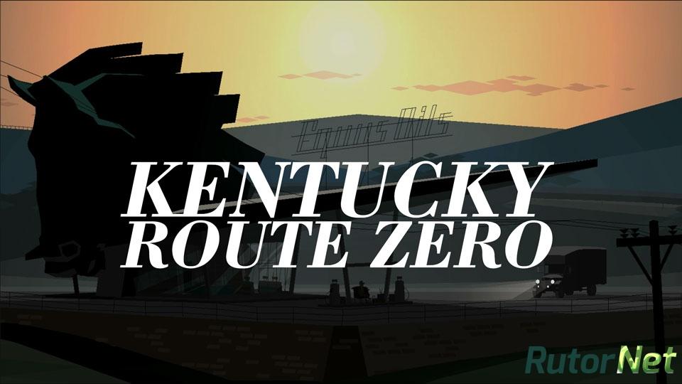 Kentucky route zero скачать торрент rus rutor