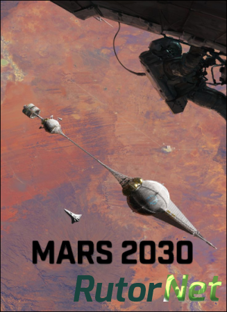 Mars 2030 (Fusion Media Group) (ENG) [L] - CODEX через torrent