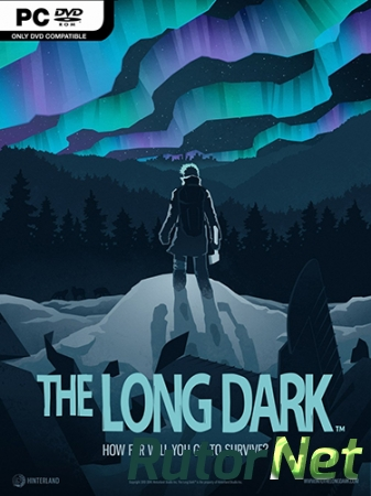 The Long Dark [v 1.08.32384] (2017) PC | RePack
