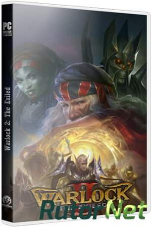 Warlock 2: The Exiled - Complete Edition [v 2.2.202.24549] (2014) PC | Лицензия