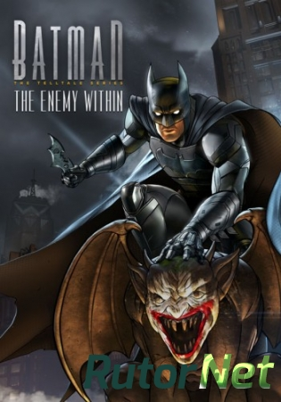 Batman: The Enemy Within - Episode 1 (2017) PC | RePack от qoob