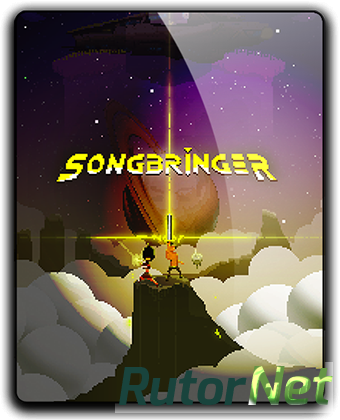 Songbringer (2017) PC | RePack от qoob
