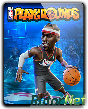 NBA Playgrounds [v 1.3.0] (2017) PC | RePack от qoob