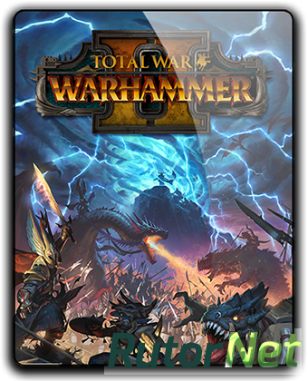 Total War: Warhammer II (2017) PC | Repack от R.G. Механики