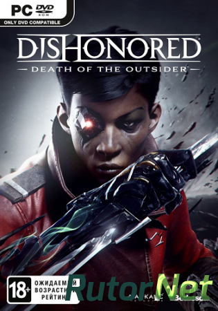 Dishonored: Death of the Outsider (2017) PC | Лицензия