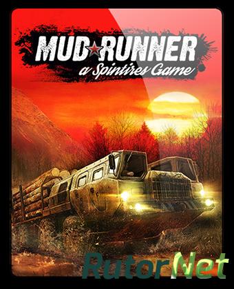 Spintires: MudRunner (2017) PC | RePack от qoob