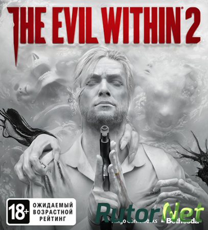 The Evil Within 2 [v 1.03.H + 1 DLC] (2017) PC | RePack от qoob